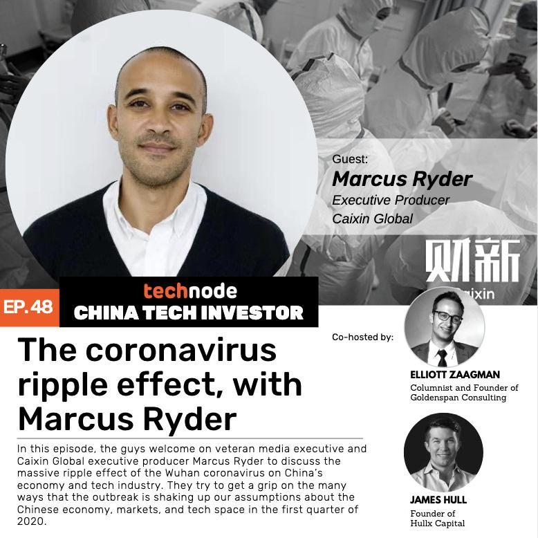 technode.com-china-tech-investor-48-the-coronavirus-ripple-effect-with-marcus-ryder-technode.com-china-tech-investor-48-the-coronavirus-ripple-effect-with-marcus-ryder-screenshot-2020-02-04-at-6.50.21-pm-uai-778x778